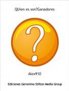 Alex910 - QUien es son?Ganadores