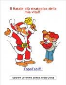 TopoFabi!!! - Il Natale più stratopico dellamia vita!!!