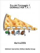 Marina2006 - Eco del Formaggio 1GIORNALE PER T.V. !
