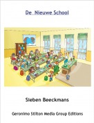Sieben Beeckmans - De  Nieuwe School