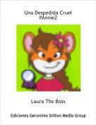 Laura The Boss - Una Despedida Cruel#Annie2