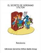 Ratolexia - EL SECRETO DE GERONIMO STILTON