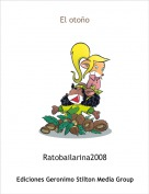 Ratobailarina2008 - El otoño