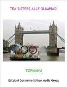 TOPMANU - TEA SISTERS ALLE OLIMPIADI