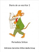 Periodista Stilton - Diario de un escritor 2