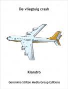 Kiandro - De vliegtuig crash