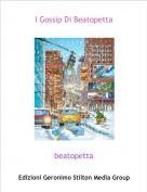 beatopetta - I Gossip Di Beatopetta