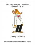 Topery Danzante - Una sorpresa per Geronimo(seconda parte)