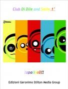 topolinaD!! - Club Di Dile and Smile 1°