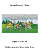 topetta romina - Mesà che oggi piove