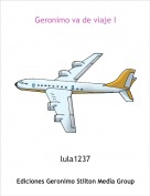 lula1237 - Geronimo va de viaje I
