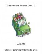 L.Marttii - Una semana intensa (rev. 1)