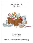 SUPERSISSY - MI PRESENTO SONO...