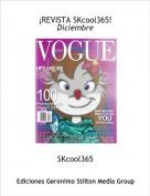 SKcool365 - ¡REVISTA SKcool365!Diciembre