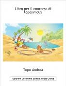 Topo Andrea - Libro per il concorso di toposimo05
