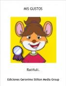 Ratifuli. - MIS GUSTOS