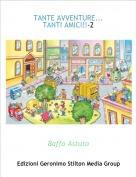 Baffo Astuto - TANTE AVVENTURE...TANTI AMICI!!-2