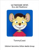 TommyCoast - ULTIMISSIME NEWSEco del Roditore