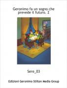 Sere_03 - Geronimo fa un sogno che prevede il futuro. 2