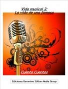 Cuenta Cuentos - Vida musical 2:La vida de una famosa