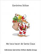 Me toca hacer de Santa Claus - Gerónimo Stilton