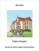 Fabio Schueler - Uit eten