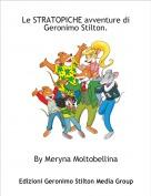 By Meryna Moltobellina - Le STRATOPICHE avventure di Geronimo Stilton.