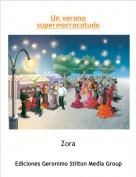 Zora - Un verono supermorrocotudo
