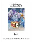 Borji - Un halloween espeluznante!!!!