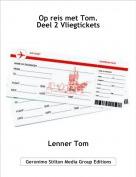 Lenner Tom - Op reis met Tom.Deel 2 Vliegtickets