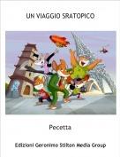 Pecetta - UN VIAGGIO SRATOPICO
