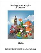 Giulia - Un viaggio stratopicoa Londra