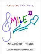 """Miri Mozzarella<<<<<Ilaria! - Il mio primo """"BOOK!"""" Parte 1"""