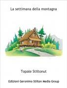 Topale Stiltonut - La settimana della montagna