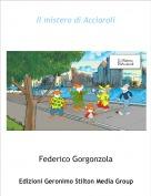 Federico Gorgonzola - Il mistero di Acciaroli