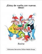 Rosina - ¡Estoy de vuelta con nuevas ideas!
