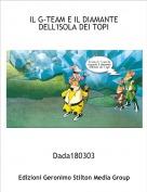 Dada180303 - IL G-TEAM E IL DIAMANTE DELL'ISOLA DEI TOPI