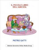 PIETRO GATTI - IL PICCOLO LIBRO DELL'AMICIZIA