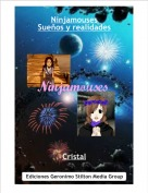 Cristal - NinjamousesSueños y realidades