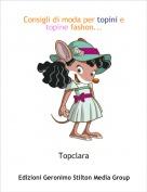 Topclara - Consigli di moda per topini e topine fashon...