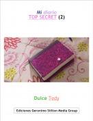 Dulce Tedy - Mi diarioTOP SECRET (2)
