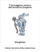Giorgistain - Il formaggioso mistero dell'armatura d'argento