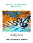 Ratolina Ratisa - La hadas del lago perdidoPresentación
