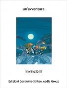 invincibili - un'avventura