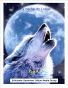 Rati P. - Una noche de Lobos