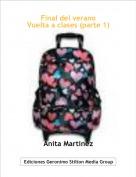 Anita Martinez - Final del veranoVuelta a clases (parte 1)
