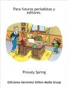 Provaly Spring - Para futuros periodistas y editores.