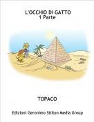 TOPACO - L'OCCHIO DI GATTO1 Parte