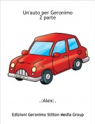 .:Alex:. - Un'auto per Geronimo 2 parte