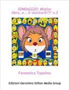 Fantastica Topolina - SONDAGGIO: Miglior libro..e...il vincitore!!!! n.2